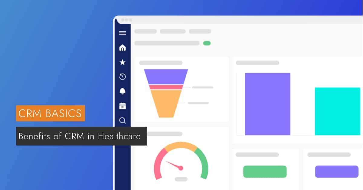 Benefits of CRM in Healthcare