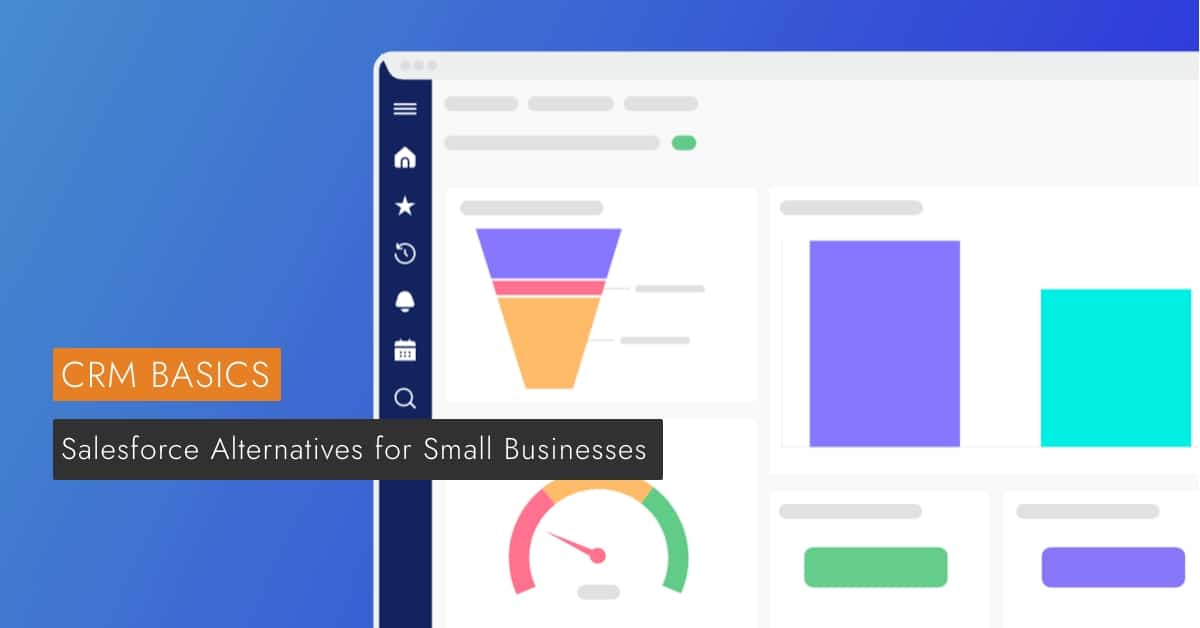 Salesforce Alternatives for small businesses